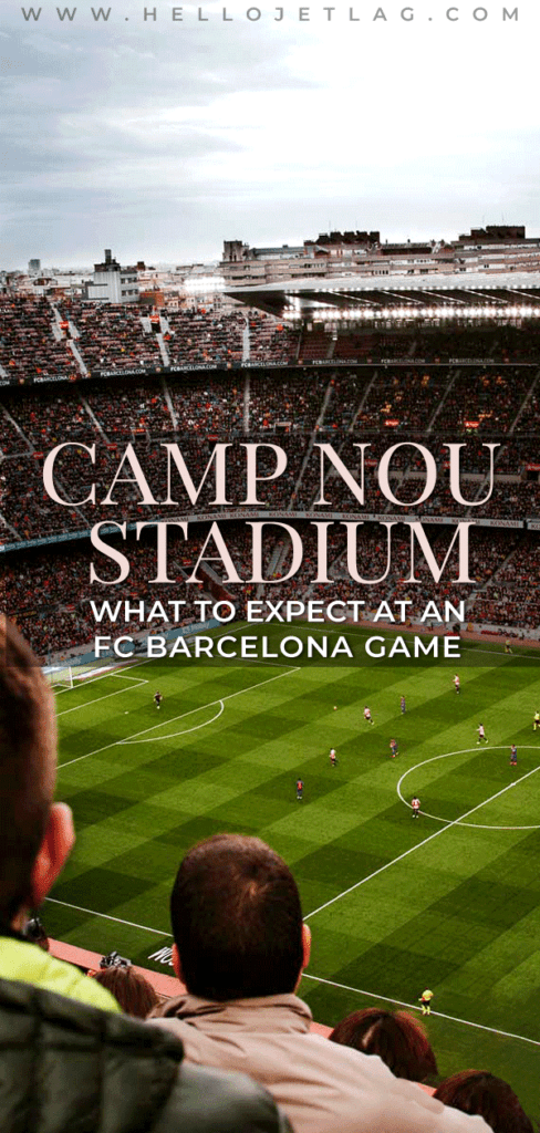 A complete guide to visiting Camp Nou Stadium for an FC Barcelona game. What to expect, how to get tickets, how to get there, tips for visiting & more