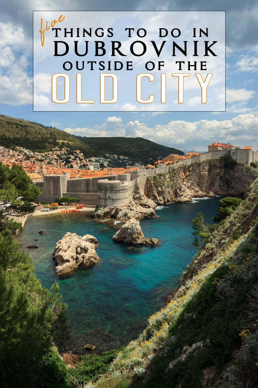 5 Things to Do in Dubrovnik Outside of the Old City