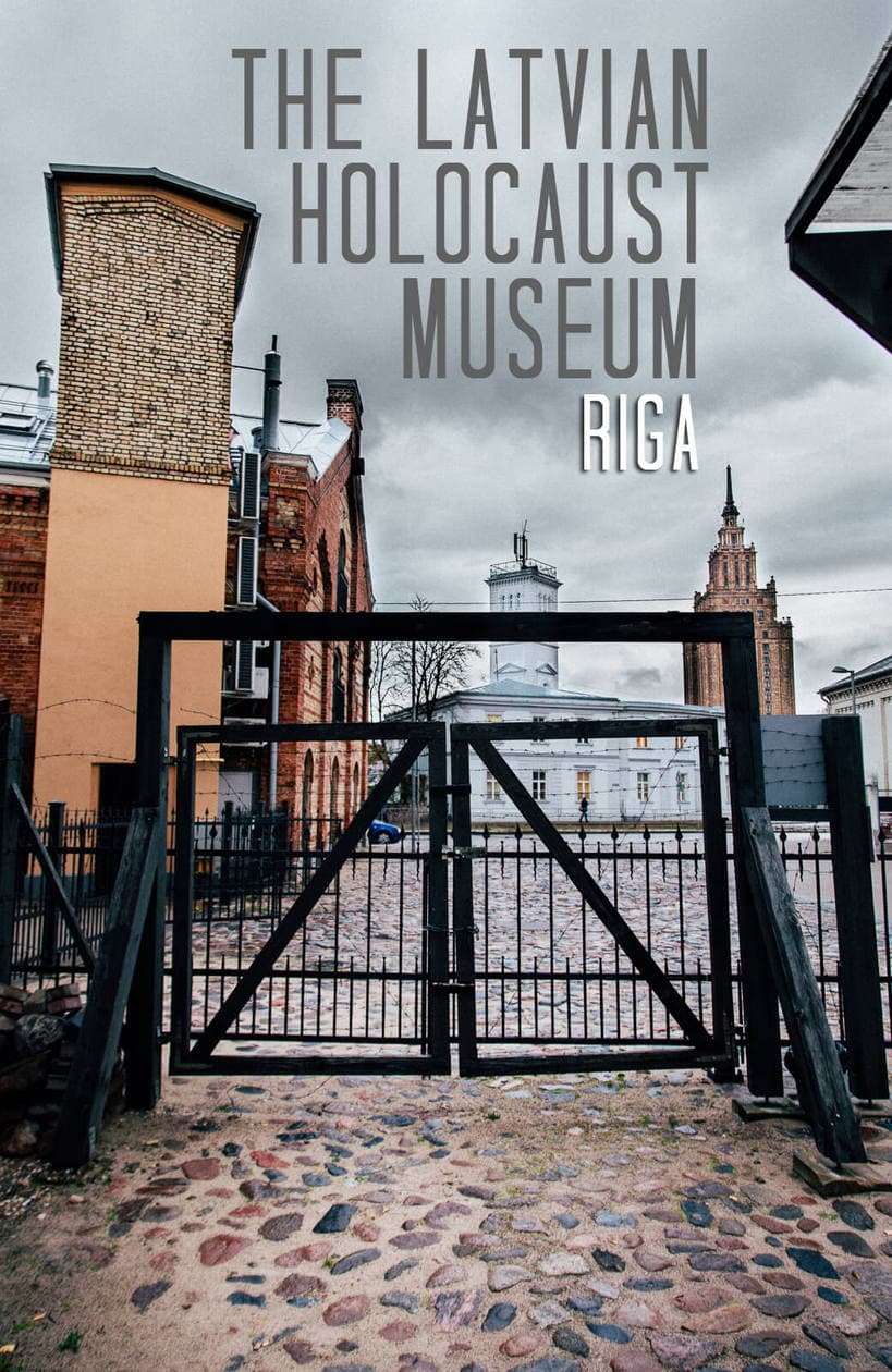 A Visit to The Latvian Holocaust Museum in Riga