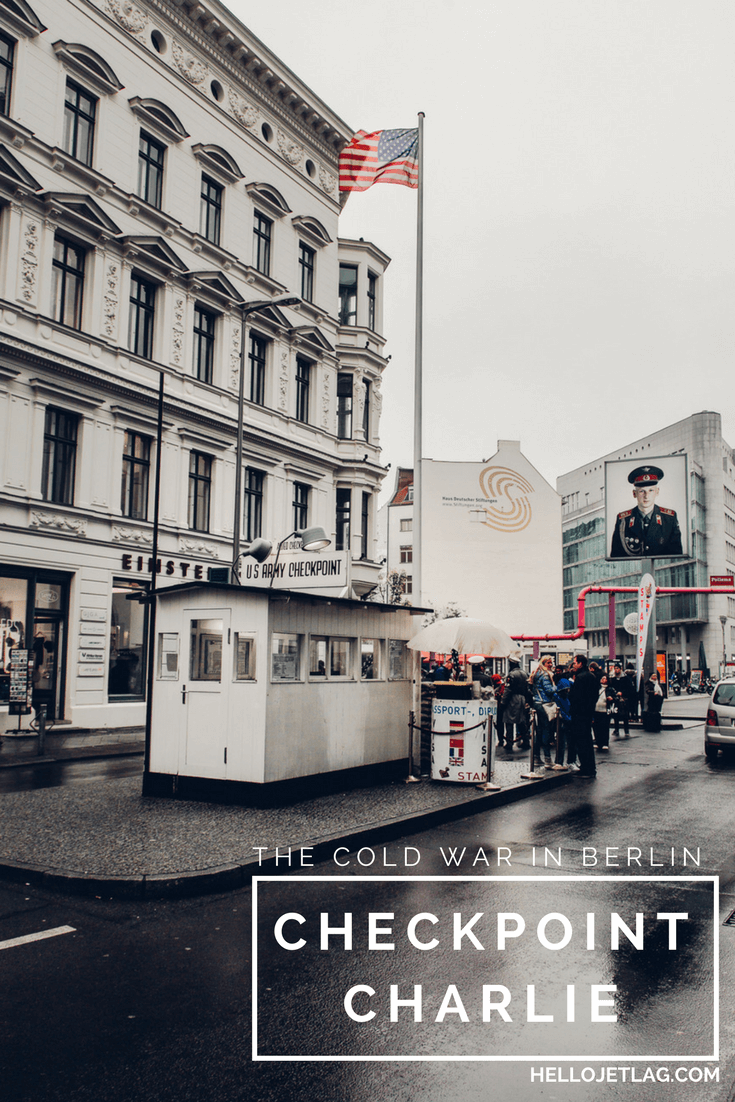 The Cold War in Berlin // Visiting Checkpoint Charlie