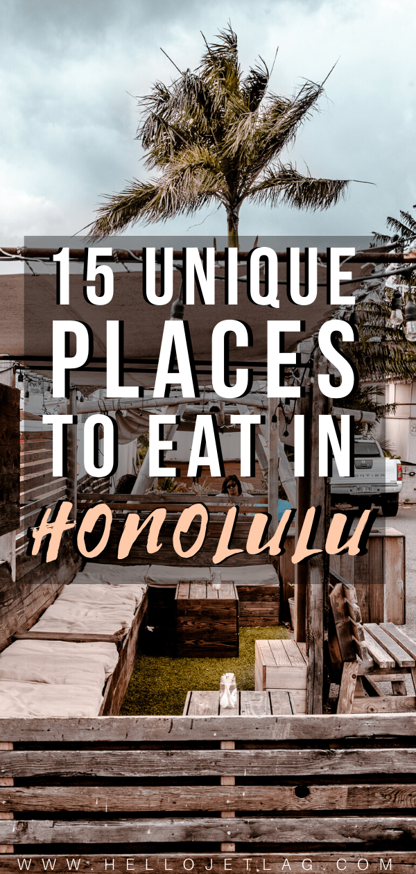 Unique Places to Eat in Honolulu