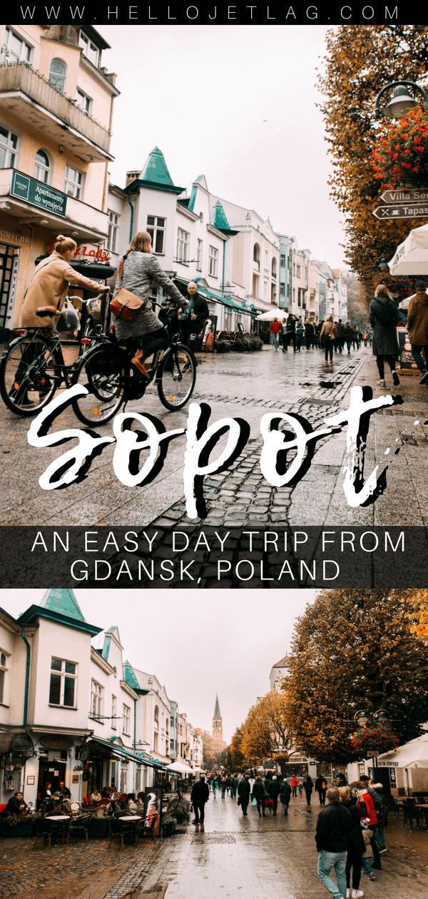 Sopot An Easy Day Trip To Poland S Charming Seaside