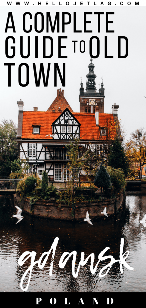 Guide to Visiting Old Town Gdansk