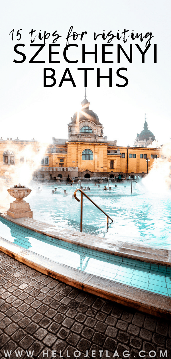 Szechenyi Baths : 15 Tips for Visiting