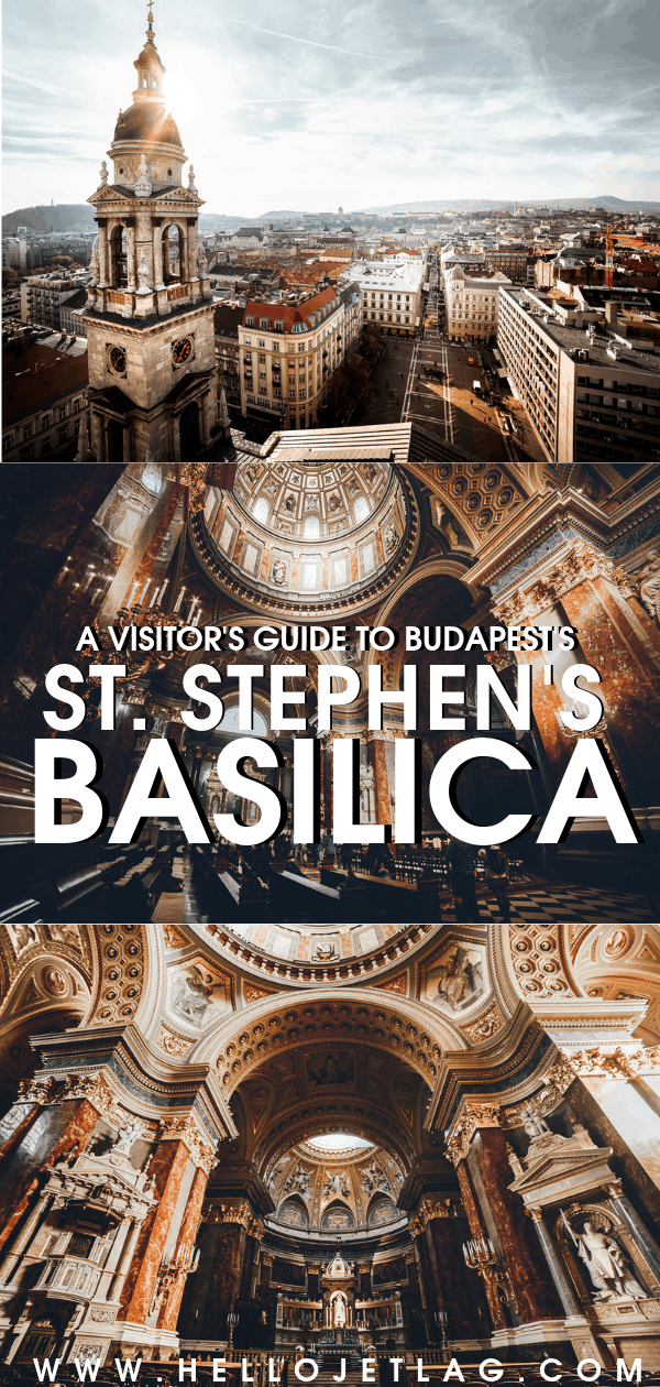 A Visitor's Guide to St. Stephen's Basilica