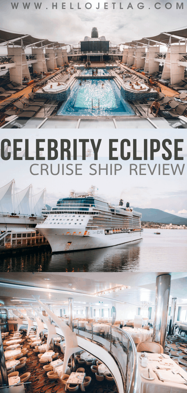 Celebrity Cruise Ship Eclipse Review
