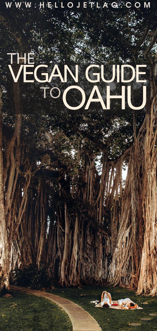 Vegan Guide to Oahu, Hawaii