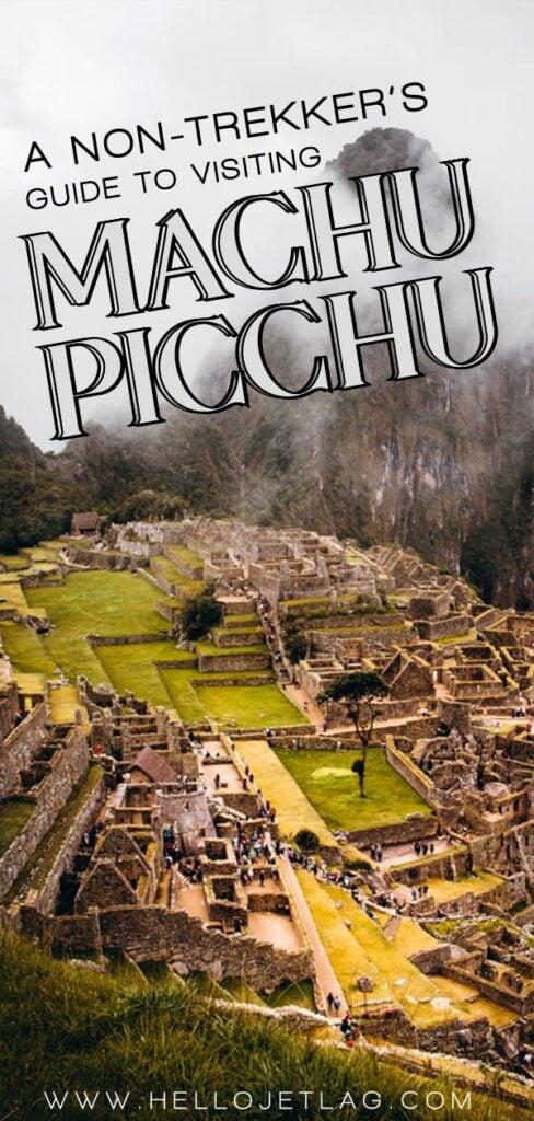 A complete guide to hiking Machu Picchu